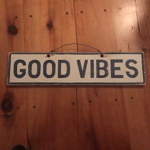 "Brandy Melville ""Good Vibes"" sign"